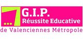 GIP REUSSITE EDUCATIVE DE VALENCIENNES METROPOLE